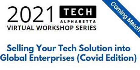 Selling Your Tech Solution into Global Enterprises (Covid Edition) tickets