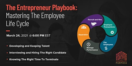 The Entrepreneur Playbook: Mastering The Employee Life Cycle tickets