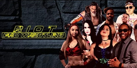 Riot Pro Wrestling presents One Night Only! tickets