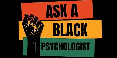 Ask a Black Psychologist tickets