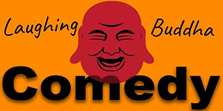 Laughing Buddha Saturday Night Comedy Showcase! tickets