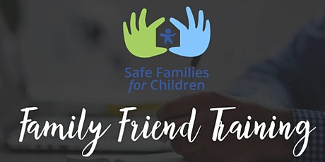 Safe Families Session 2: April Family Friend Training tickets
