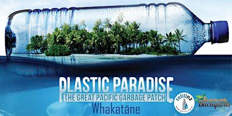 Plastic Paradise Whakatāne tickets