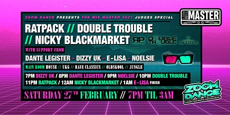 Zoom Dance. The Online Rave!! RatPack and Mix Master 2021 Judge special! tickets