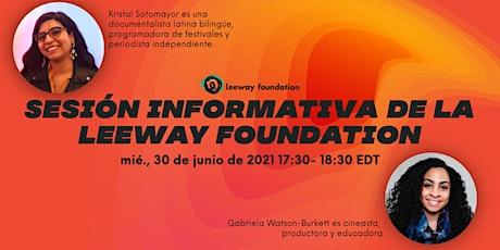 6/30 Sesión informativa de la Leeway Foundation entradas