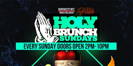 "CEO FRESH PRESENTS "" HOLY BRUNCH SUNDAYS""  OUTDOOR HEATED NYC ROOFTOP tickets"