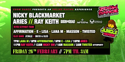Zoom Dance. The Online Rave!! Nicky Blackmarket, Ray Keith, Aries! Poster