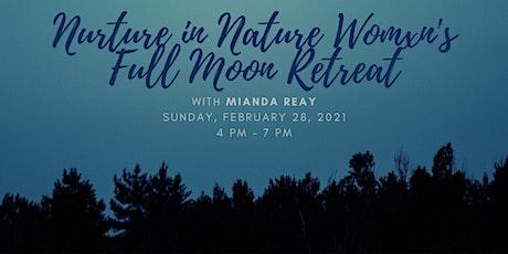 Nurture in Nature Full Moon Retreat billets