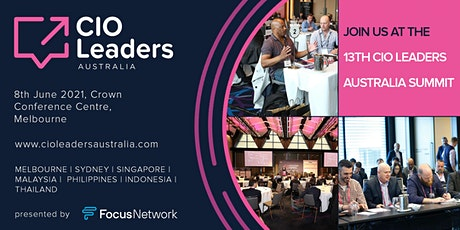 The 13th CIO Leaders Australia Summit 2021 tickets