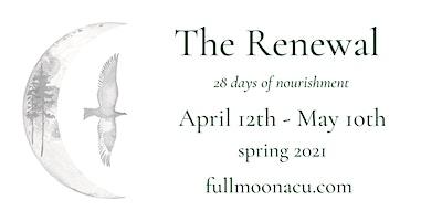 The Renewal, 28 Days of Nourishment