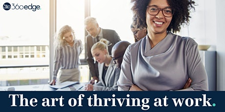 The art of thriving at work (online) NEW tickets