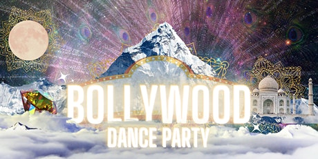 Bollywood Dance Party with Secret Dance Addiction tickets