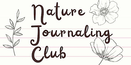ANSC Virtual Nature Journaling Club for 7-13 Year Olds tickets