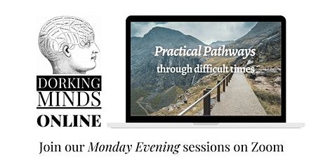 Practical Pathways through difficult times tickets