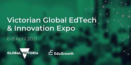 Victorian Global EdTech and Innovation Expo tickets