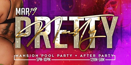 PRETTY NASTY - Miami Spring Break Mansion Pool Party + After-Party tickets