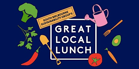 South Melbourne Sustainability Group's Great Local Lunch tickets