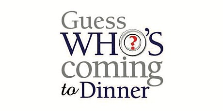 Guess Who's Coming to Dinner tickets