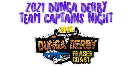 2021 DUNGA DERBY TEAM CAPTAINS NIGHT tickets