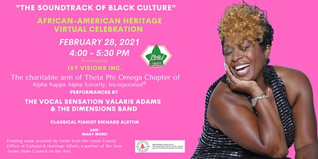 """""""The Soundtrack of Black Culture,"""" A Virtual African-American Celebration. tickets"""