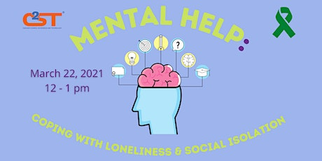 Mental Help: Coping with Loneliness & Social Isolation tickets