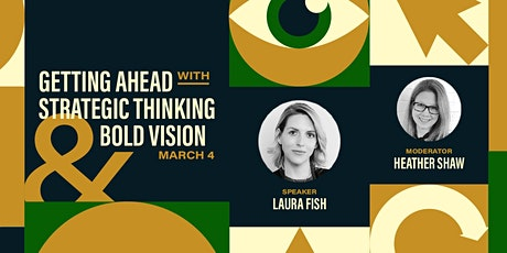 Getting Ahead with Strategic Thinking & Bold Vision tickets