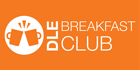 DLE Breakfast Club: Find Your Patch of Blue: Staying Positive in Hard Times tickets