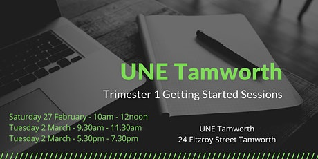 UNE Tamworth Trimester 1 Getting Started Sessions tickets