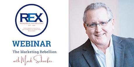 REX Roundtable Webinar:  The Marketing Rebellion tickets