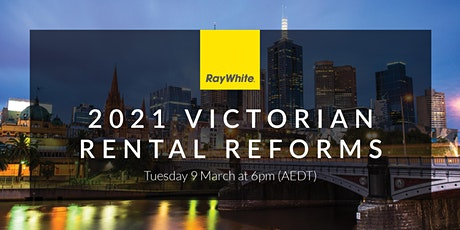 Victoria Rental Reforms Information Webinar presented by Ray White Group tickets