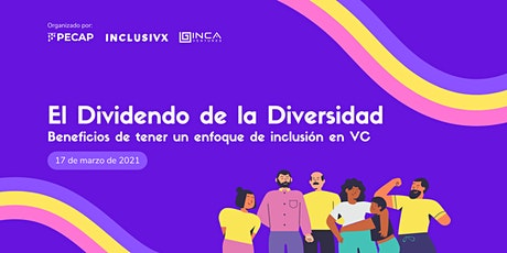 The Diversity Dividend: Benefits of an Inclusion-based Approach to VC entradas