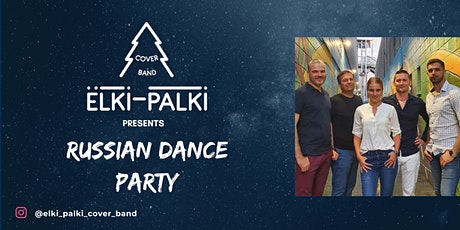 Elki Palki Russian Party tickets