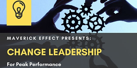 Change Leadership for Peak Performance - Perth 20th April tickets
