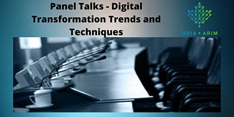 Panel Talks - Digital Transformation Trends and Techniques tickets