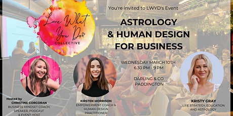 Astrology & Human Design for Business - March LWYD Event tickets
