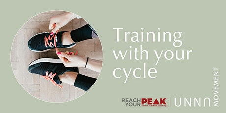 Female Health Workshops: Training with your Cycle  @ Reach Your Peak tickets