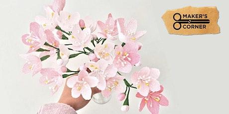 Maker's Corner - Paper Flower Workshop tickets
