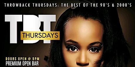 Rebirth of Throwback Thursdays : Premium Open Bar + 90's to 2000 R&B/Hip tickets