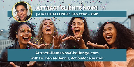 Attract Clients Now Challenge tickets