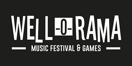 Well-O-Rama Music Festival and Games tickets