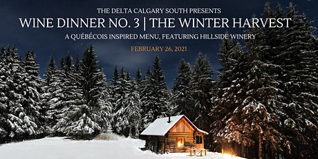 Great Canadian Wine Dinner Series | The Winter Harvest (Dinner no. 3) tickets