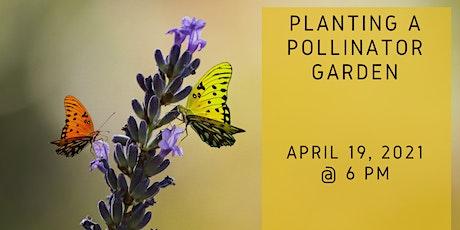 Pollinator Gardening tickets