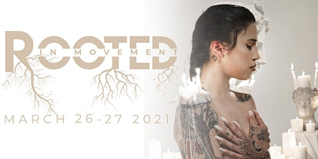 VIRTUAL Option: Friday  ROOTED IN MOVEMENT SPRING Premiere tickets