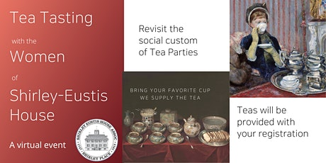 Tea Tasting with the Women of Shirley-Eustis House tickets