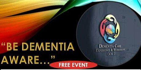 """BE DEMENTIA AWARE..."" tickets"