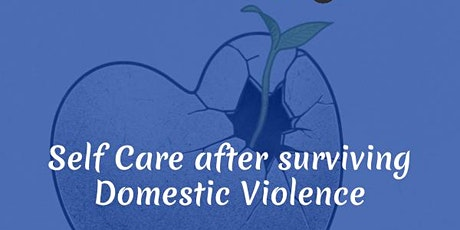 Self Care After Surviving Domestic Violence tickets
