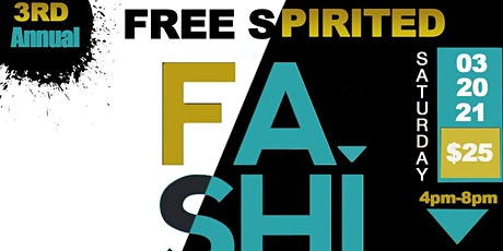 3rd Annual Free Spirit Fashion Show tickets