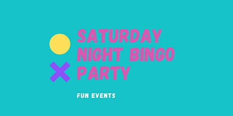 Saturday Night Bingo Party tickets