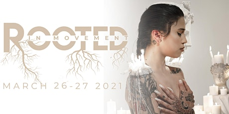 VIRTUAL OPTION Saturday ROOTED IN MOVEMENT  SPRING Premiere tickets