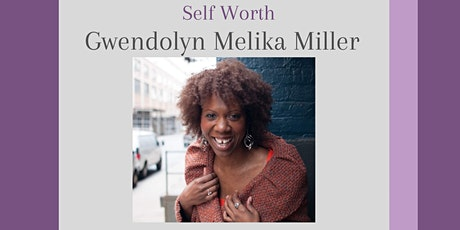 Guest Speaker Series: Self Worth tickets